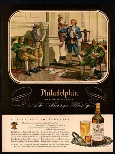 1947 PHILADELPHIA Whiskey - Declaration Of Independence - REILLY Art VINTAGE AD