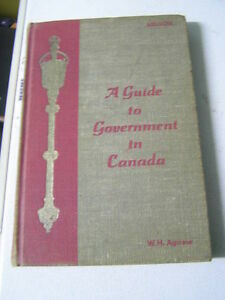A Guide To Government in Canada 1962