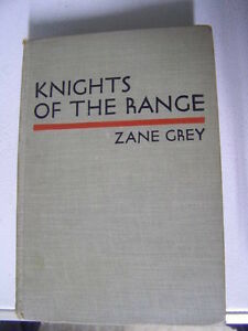 Zane Grey - Knights Of The Range