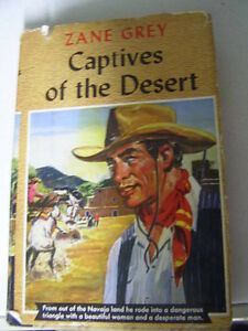 Zane Grey - Captives of The Desert