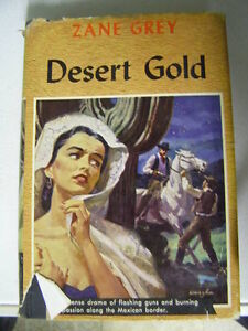 Zane Grey - Desert Gold