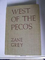 Zane Grey - West of the Pecos