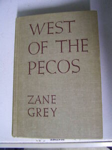 Zane Grey - West of the Pecos
