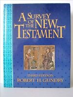 A Survey of the New Testament by Robert H. Gundry