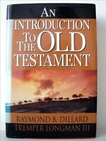 An Introduction to the Old Testament by Raymond B. Dillard