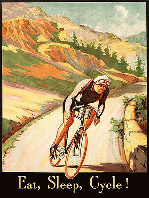 Eat Sleep Cycle Bicycle Poster Bike Mountain Sport Vintage Reproduction FREE S/H