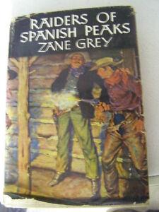 Zane Grey - Raiders Of Spanish Peaks