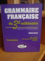 grammaire française du 3iè millénaire