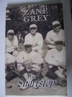 Zane Grey - The Shortstop