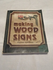 Making Wood Signs by Patrick Spielman