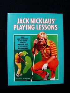 Golf: Jack Nicklaus' Playing Lessons [Hardback] Loganholme Logan Area Preview