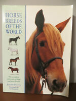 HORSE BREEDS OF THE WORLD