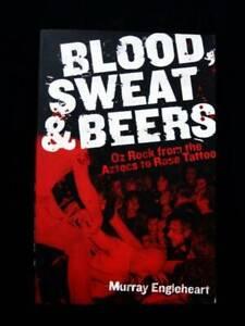 Blood, Sweat & Beers - Oz Rock - Murray Engleheart [Music]