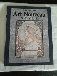 A Guide to Art Nouveau Style by William Hardy (1991, Hardcover)