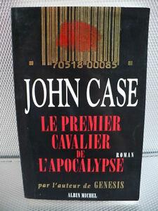 LE PREMIER CAVALIER DE L'APOCALYPSE
