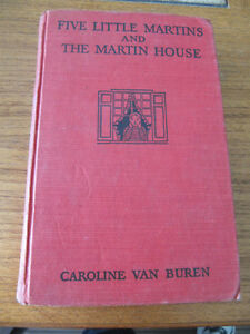 Five Little Martins and The Martin House Caroline Van Buren 1937