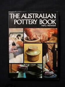 The Australian Pottery Book - Harry Memmott [Hardback] Loganholme Logan Area Preview