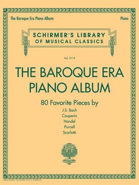 The Baroque Era Piano Album Sheet Music Schirmer