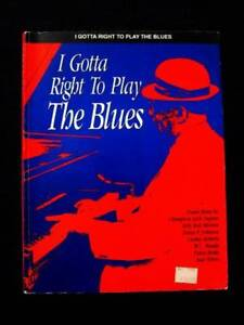 Piano - I Gotta Right to Play the Blues Songbook Loganholme Logan Area Preview