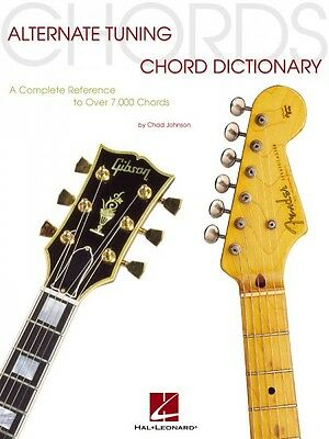 Alternate Tuning Chord Dictionary - A Complete Reference to Over 7 000 000695676