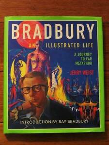 [Ray] Bradbury: An Illustrated Life - Jerry Weist [Hardback] Loganholme Logan Area Preview