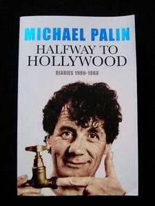 Michael Palin - Halfway To Hollywood - Diaries [Monty Python] Loganholme Logan Area Preview