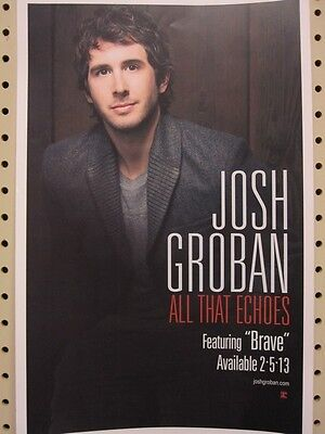 JOSH GROBAN 2013 ALL THAT ECHOES promotional poster ~NEW~MINT condition~!!