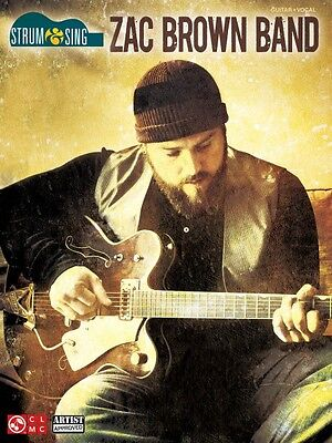 Zac Brown Band Strum & Sing Sheet Music Easy Guitar Book NEW 002501620 on Rummage