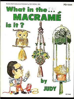 WHAT IN THE MACRAME IS IT~Vtg Pattern Book~PLANT HANGERS~BELT~HANDBAGS~TABLES on Rummage
