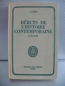 DÉBUTS DE L'HISTOIRE CONTEMPORAINE ( 1789- 1848 )