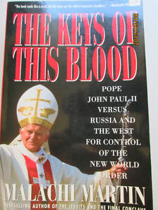 THE KEYS OF THIS BLOOD (Book), by Malachi Martin.  Like new