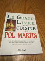 Le Grand Livre de la Cuisine de Pol Martin à l'état neuf City of Montréal Greater Montréal Preview