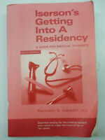 Iserson's Getting Into A Residency: A Guide for Medical Students