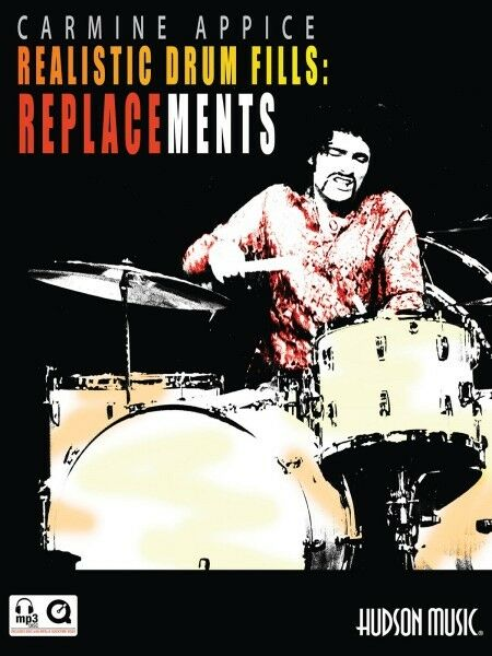 Carmine Appice Realistic Drum Fills: Replacements Percussion Book 000321208
