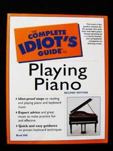 Piano - Idiot's Guide to Playing Piano Loganholme Logan Area Preview