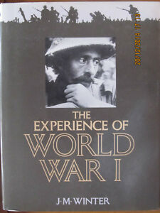 THE EXPERIENCE OF WORLD WAR I by J.M. Winter