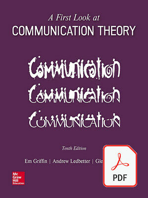 A First Look at Communication Theory 10th Edition by Griffin - eTextPDF
