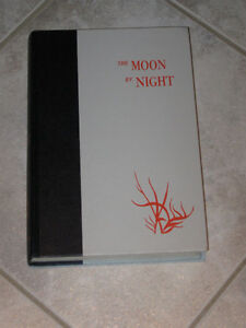 ...A Novel ..by Joy Packer...THE MOON by NIGHT...