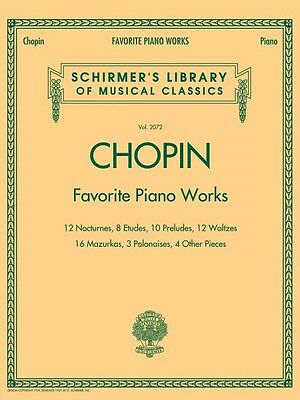 Favorite Piano Works Sheet Music Schirmer's Library of Musical Classic 050486580
