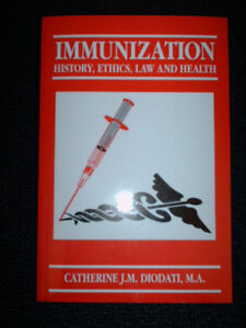Immunization: History, Ethics, Law and Health