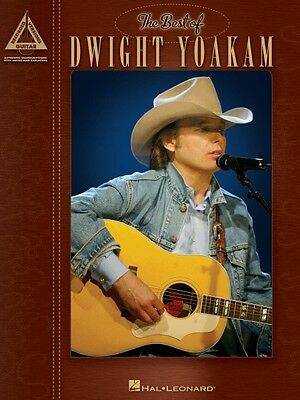 The Best of Dwight Yoakam Sheet Music Guitar Tablature Book NEW 000690916