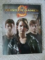 """""""The Hunger Games"""" Official Illustrated Movie Companion"""