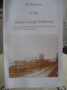 """INTERESTING ..""""REFLECTIONS of the HALIFAX COUNTY EXHIBITITION"""""""