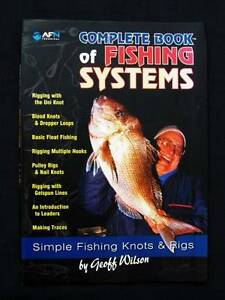 Fishing Systems: Knots & Rigs - Geoff Wilson [AFN] Loganholme Logan Area Preview