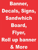 Lawn Signs, Banner,Decals,Signs, Sandwhich Board,& More