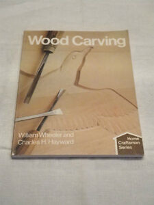 Wood Carving by William Wheeler and Charles H. Hayward