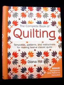 Quilting - Complete Book of...  - Diana Hill [Hardback] Loganholme Logan Area Preview