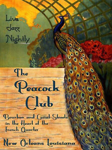 Peacock-New-Orleans-Jazz-Music-Club-French-Quarters-Vintage-Poster-Repro-FREE-SH