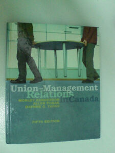Union-Managament  Relations in Canada - 5th Edition - USED +gift