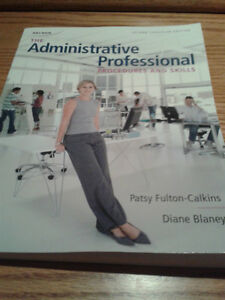 The Administrative Professional- Procedures and Skills